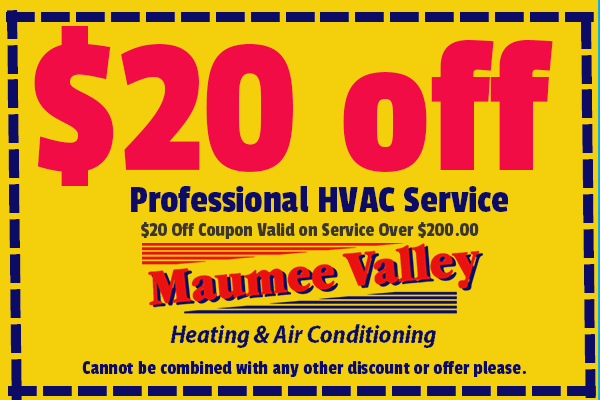 $20 off heating service or air conditioning service for Toledo homes & offices from Maumee Valley Heating & Air Conditioning.